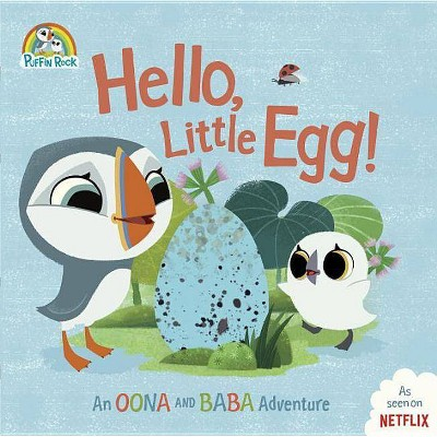 Hello, Little Egg! - (Puffin Rock) (Hardcover)