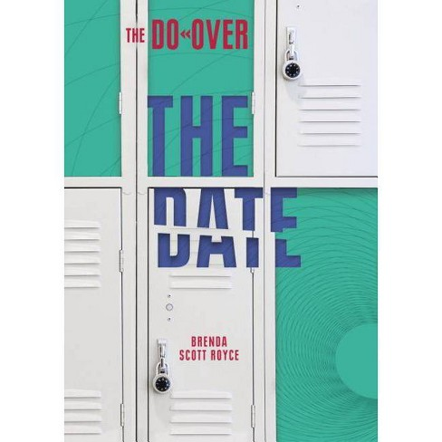 The Date - (Do-Over) by  Brenda Scott Royce (Hardcover) - image 1 of 1