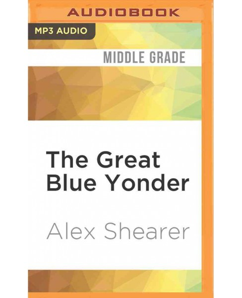 Great Blue Yonder (MP3-CD) (Alex Shearer) - image 1 of 1