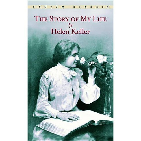 The Story of My Life - by  Helen Keller (Paperback) - image 1 of 1