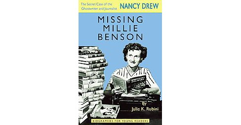 Missing Millie Benson : The Secret Case of the Nancy Drew Ghostwriter and Journalist (Hardcover) (Julie - image 1 of 1