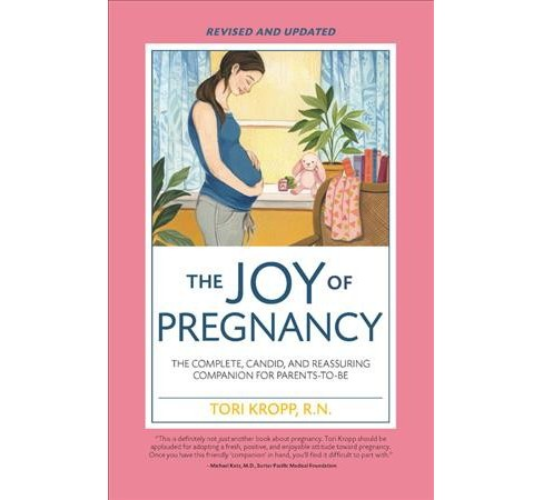 Joy of Pregnancy : The Complete, Candid, and Reassuring Companion for Parents-to-be -  (Paperback) - image 1 of 1