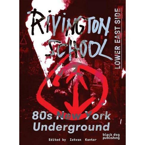 Rivington School - (Paperback)