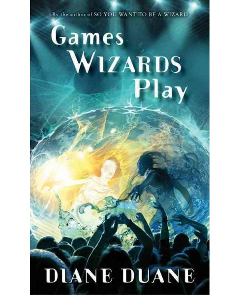 Games Wizards Play (Paperback) (Diane Duane) - image 1 of 1