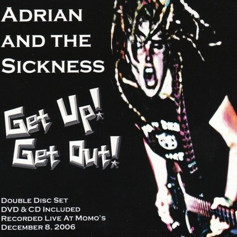 Adrian And The Sickn - Get Up Get Out (CD) - image 1 of 1