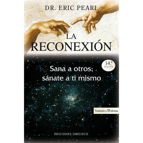 La Reconexion - by  Eric Pearl (Paperback) - image 1 of 1