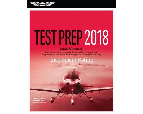 Instrument Rating Test Prep 2018 / Airman Knowledge Testing Supplement for Instrument Rating : Study & - image 1 of 1