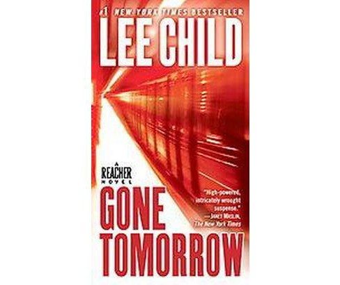 Gone Tomorrow ( Jack Reacher) (Reprint) (Paperback) by Lee Child - image 1 of 1
