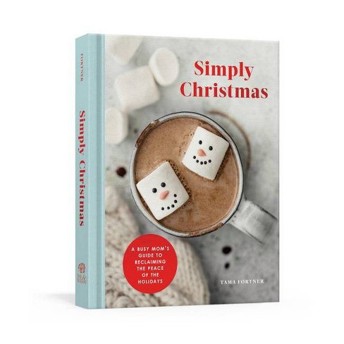 Simply Christmas - by  Tama Fortner (Hardcover) - image 1 of 1