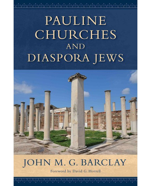 Pauline Churches and Diaspora Jews (Reprint) (Paperback) (John M. G. Barclay) - image 1 of 1