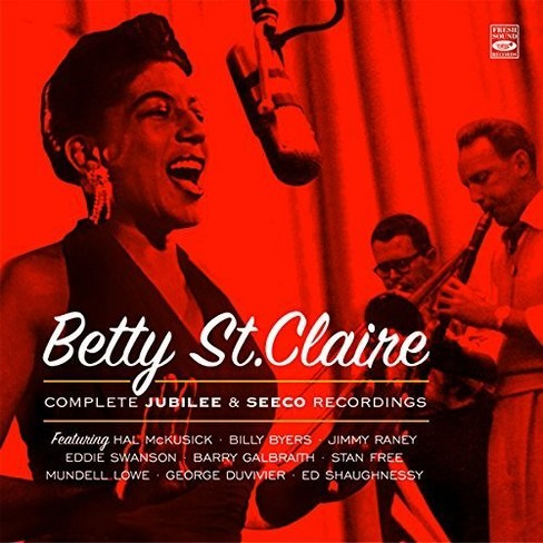 Betty St. Claire - Complete Jubilee & Seeco Recordings (CD) - image 1 of 1