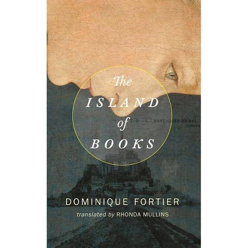 The Island of Books - by  Dominique Fortier (Paperback) - image 1 of 1