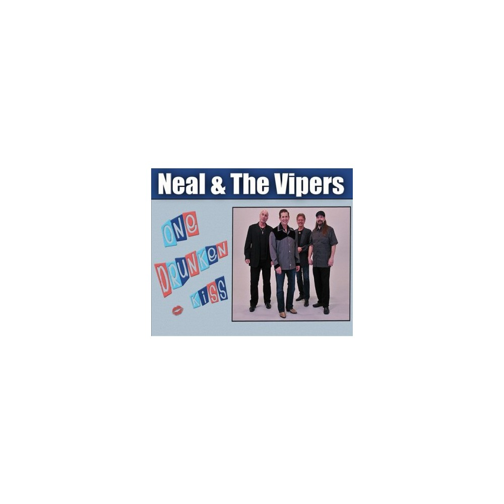 Neal & The Vipers - One Drunken Kiss (CD)