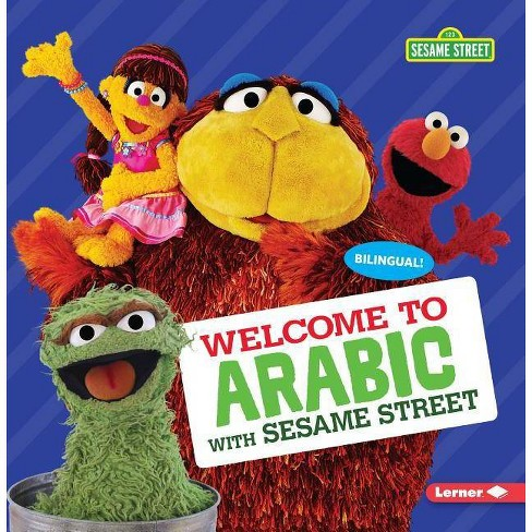 Welcome to Arabic with Sesame Street (R) - (Sesame Street (R) Welcoming  Words) by J P Press (Paperback)