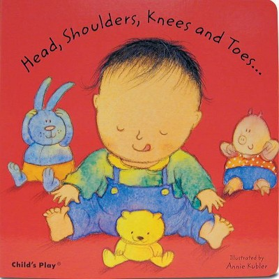 Head, Shoulders, Knees and Toes - (Nursery Time)(Board Book)