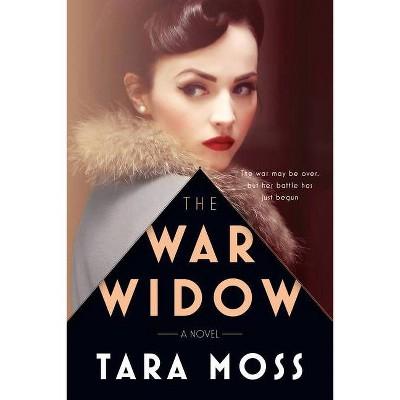 The War Widow - (A Billie Walker Novel) by  Tara Moss (Hardcover)