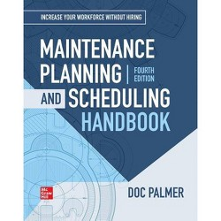 Maintenance Planning and Scheduling Handbook, 4th Edition - 4 Edition (Hardcover)