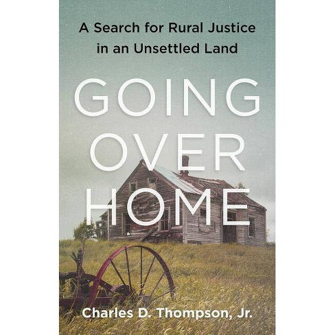 Going Over Home - by  Charles Thompson Jr (Paperback) - image 1 of 1