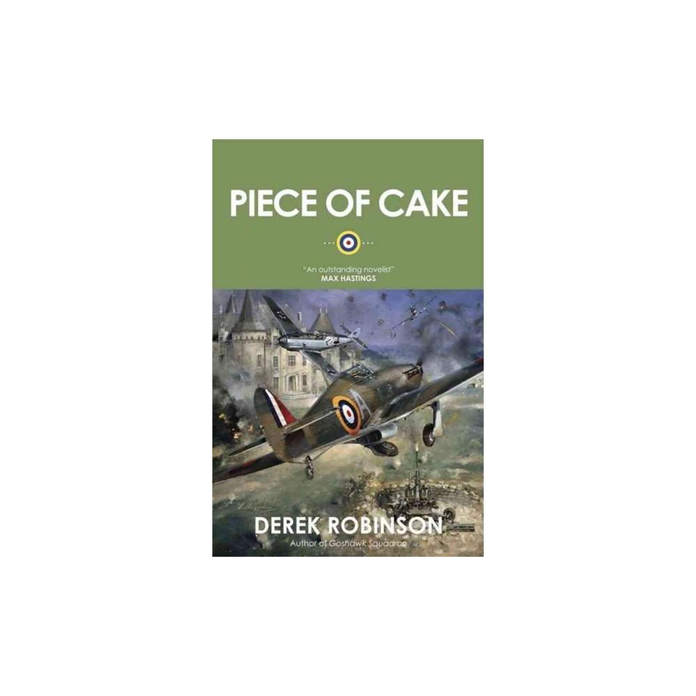 Piece of Cake (Paperback) (Derek Robinson)