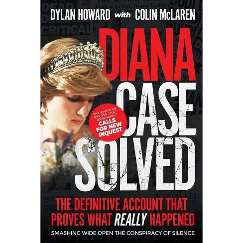 Diana: Case Solved - (Front Page Detectives) by  Dylan Howard & Colin McLaren (Hardcover) - image 1 of 1