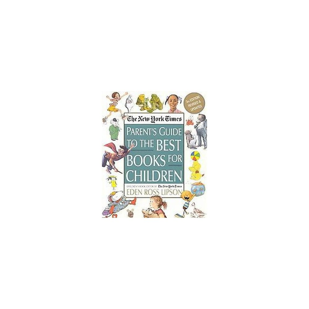 New York Times Parent's Guide to the Best Books for Children (Revised / Updated) (Paperback) (Eden Ross