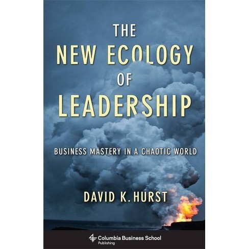 The New Ecology of Leadership - (Columbia Business School Publishing) by  David Hurst (Paperback) - image 1 of 1