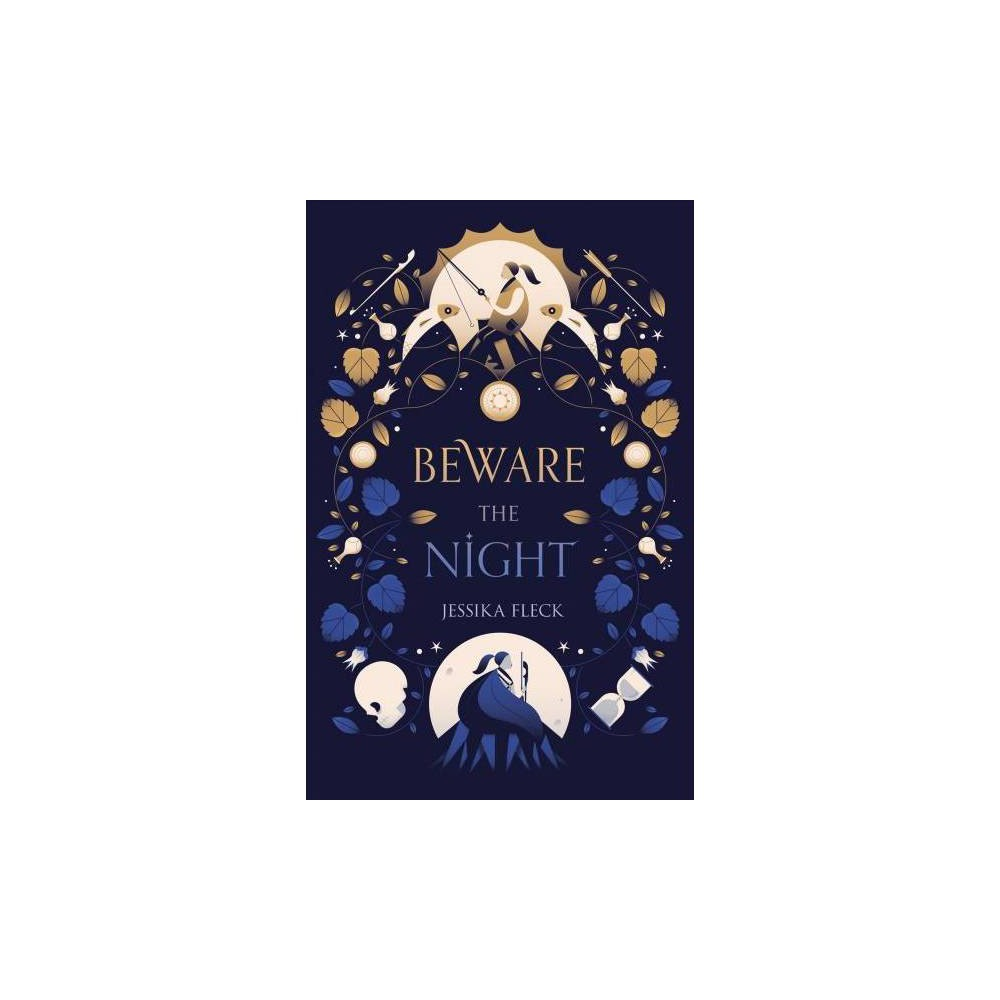 Beware the Night - by Jessika Fleck (Hardcover)