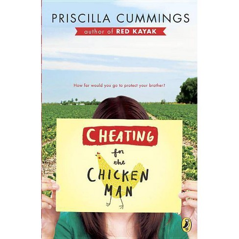 Cheating for the Chicken Man - by  Priscilla Cummings (Paperback) - image 1 of 1