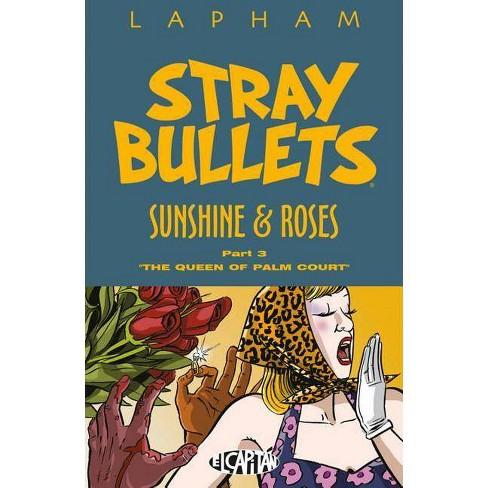 Stray Bullets: Sunshine & Roses Volume 3 - by  David Lapham (Paperback) - image 1 of 1