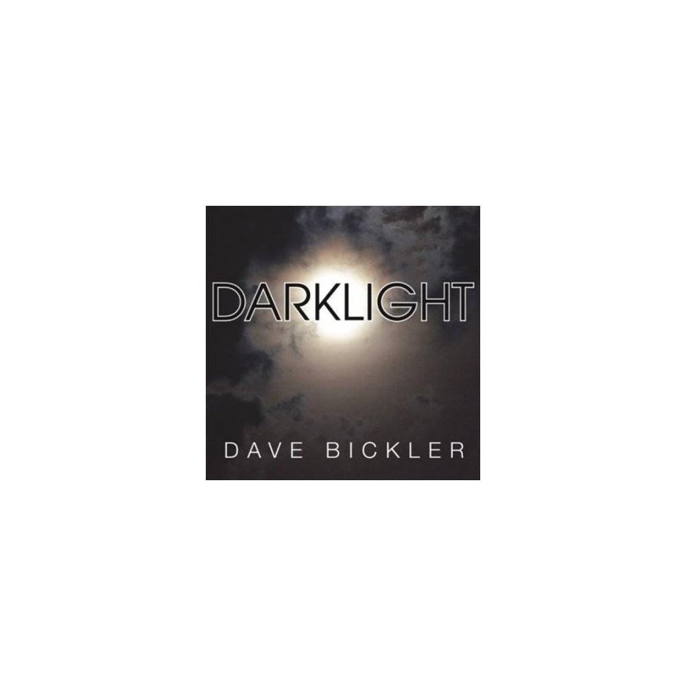 Dave Bickler - Darklight (Vinyl)