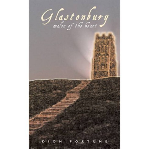 Glastonbury - by  Dion Fortune (Paperback) - image 1 of 1