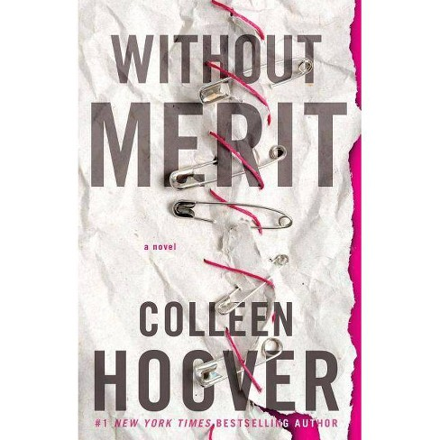 Without Merit 10/15/2017 - by Colleen Hoover (Paperback) - image 1 of 1
