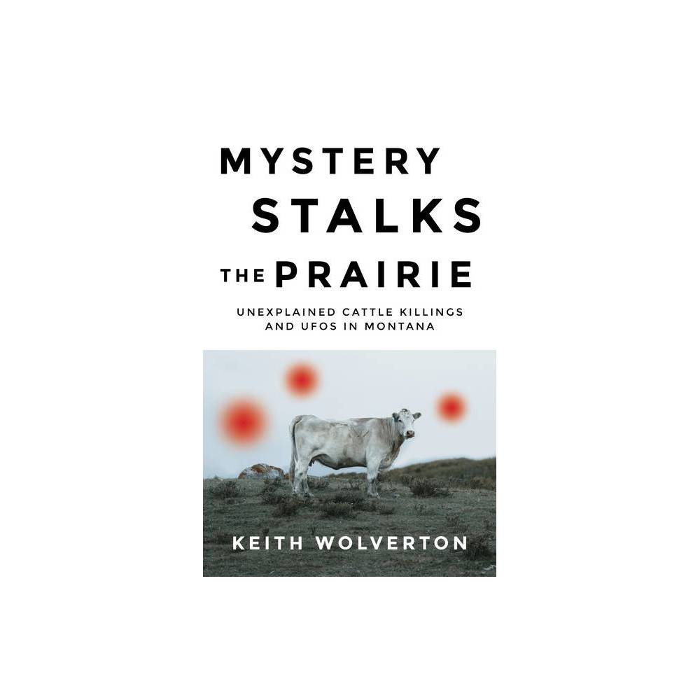 Mystery Stalks The Prairie By Keith Wolverton Paperback
