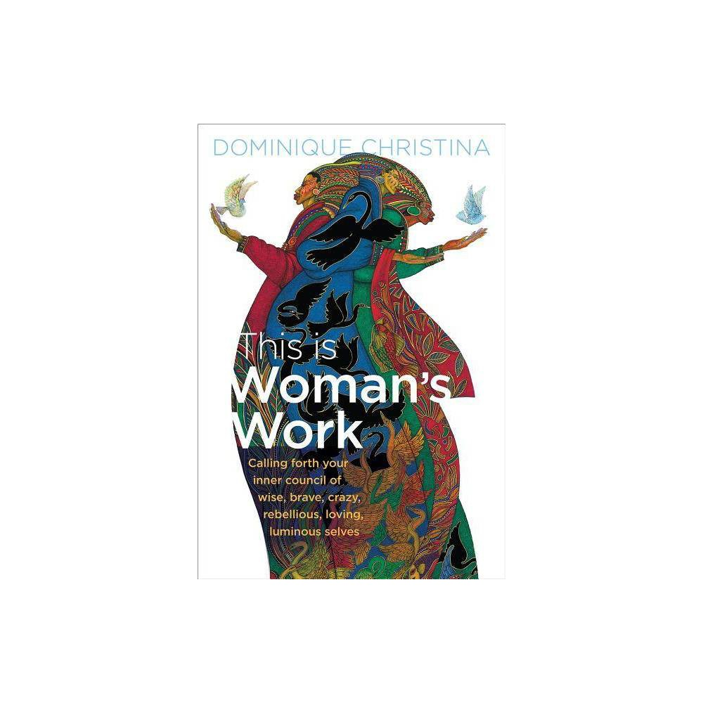 This Is Woman S Work By Dominique Christina Hardcover