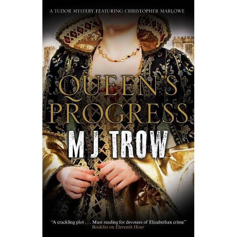 Queen's Progress - (Kit Marlowe Mystery) by  M J Trow (Hardcover) - image 1 of 1