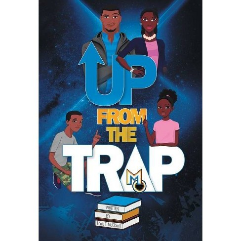 Up From The Trap - by  Louie T McClain II (Hardcover) - image 1 of 1