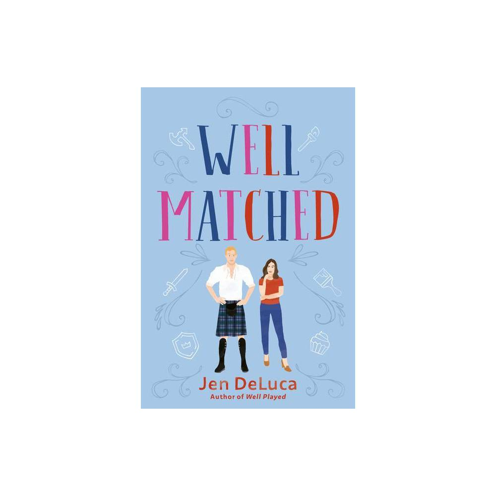 Well Matched By Jen Deluca Paperback