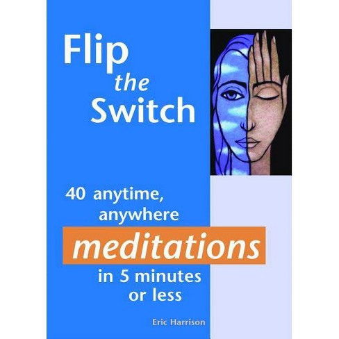 Flip the Switch - by  Eric Harrison (Paperback) - image 1 of 1