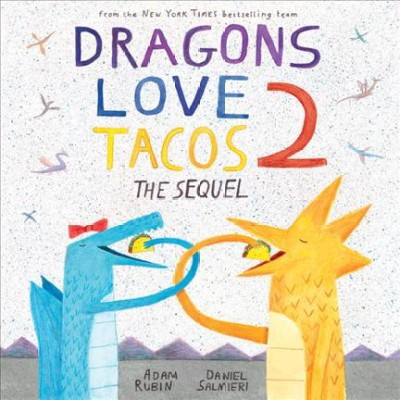 Dragons Love Tacos : The Sequel (Hardcover)(Adam Rubin)