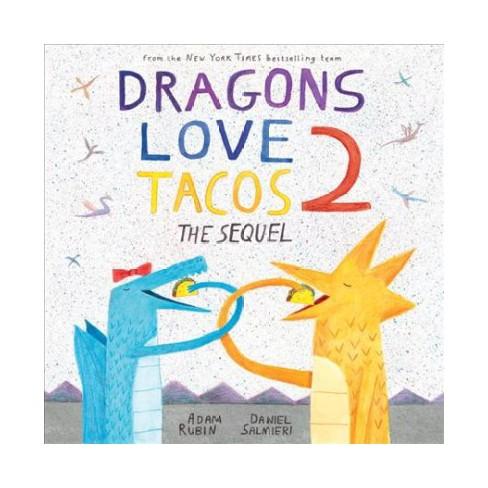 Dragons Love Tacos The Sequel Hardcover Adam Rubin Target