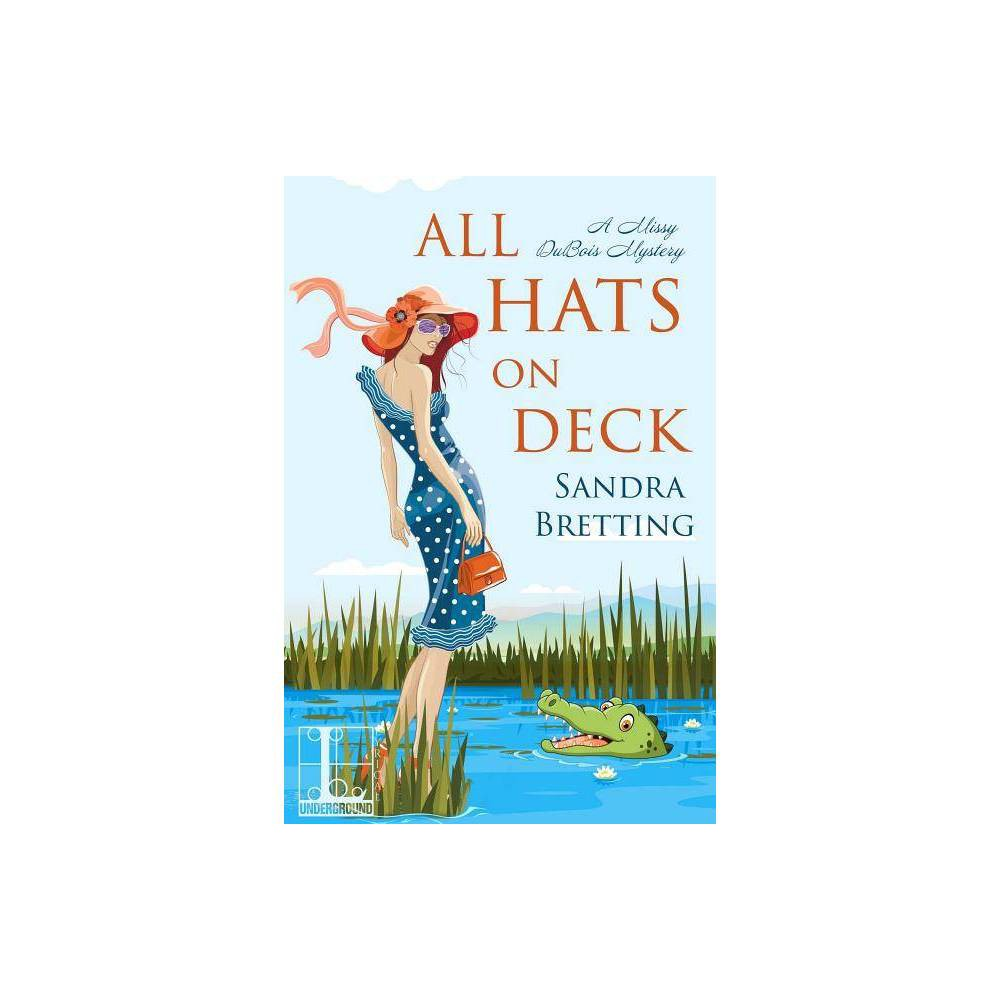 All Hats On Deck A Missy Dubois Mystery By Sandra Bretting Paperback
