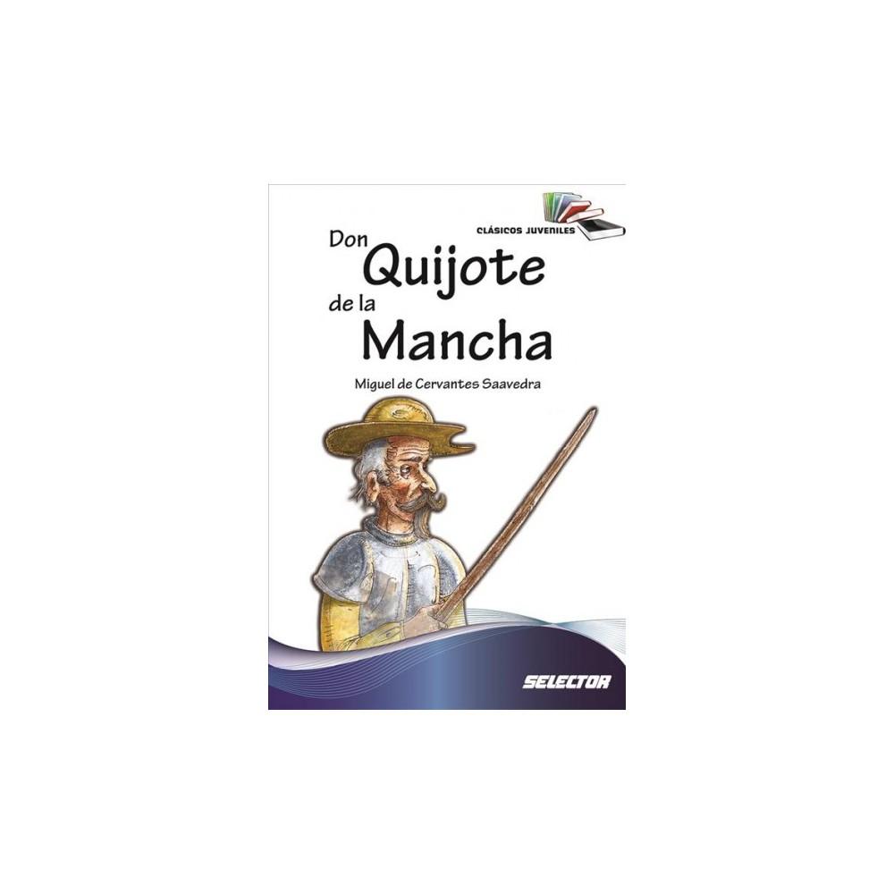 Don Quijote de la Mancha / Don Quixote of La Mancha - by Miguel De Cervantes Saavedra (Paperback)