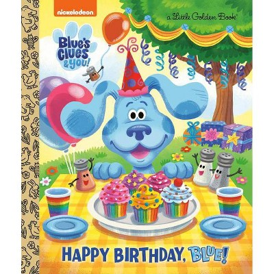 Happy Birthday, Blue! (Blue's Clues & You) - (Little Golden Book) by  Megan Roth (Hardcover)
