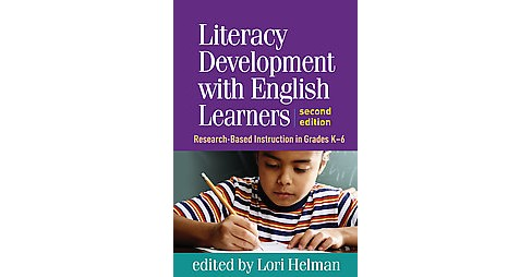 Literacy Development With English Learners : Research-Based Instruction in Grades K-6 (Paperback) - image 1 of 1