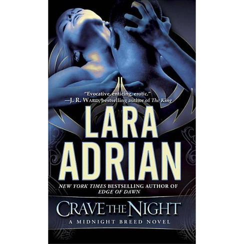 Crave the Night - (Midnight Breed) by  Lara Adrian (Paperback) - image 1 of 1