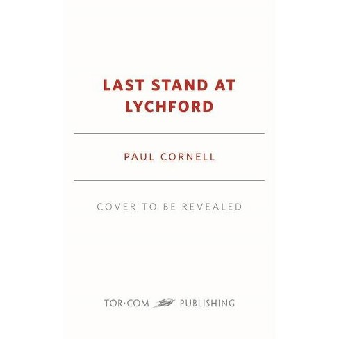 Last Stand in Lychford - (Witches of Lychford) by  Paul Cornell (Paperback) - image 1 of 1