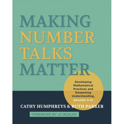 Making Number Talks Matter - by  Cathy Humphreys & Ruth Parker (Paperback) - image 1 of 1
