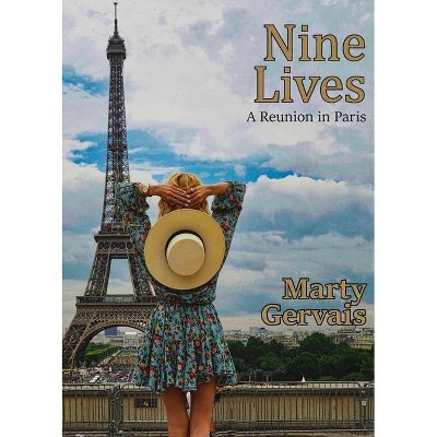 Nine Lives - by  Marty Gervais (Paperback)