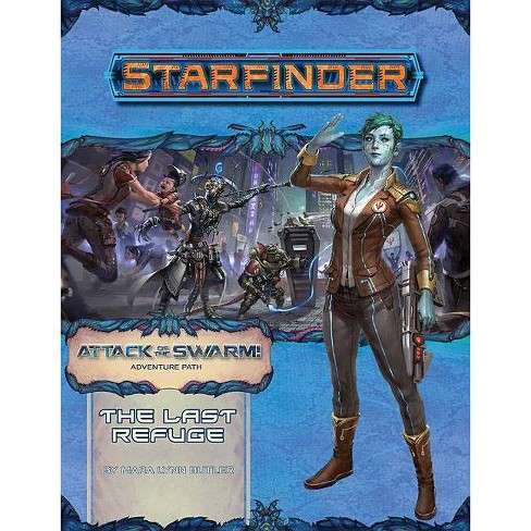 Starfinder Adventure Path: The Last Refuge (Attack of the Swarm 2 of 6) - by  Mara Lynn Butler - image 1 of 1
