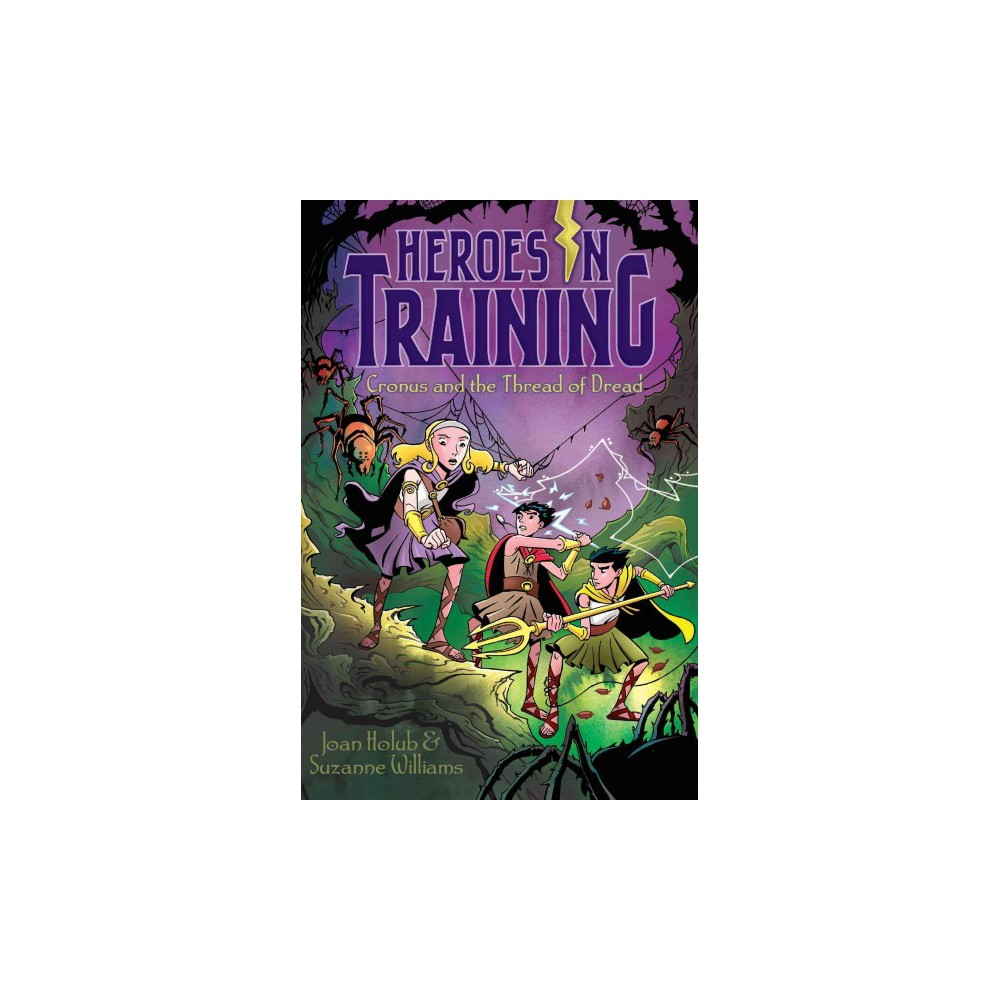 Cronus and the Threads of Dread ( Heroes in Training) (Paperback)